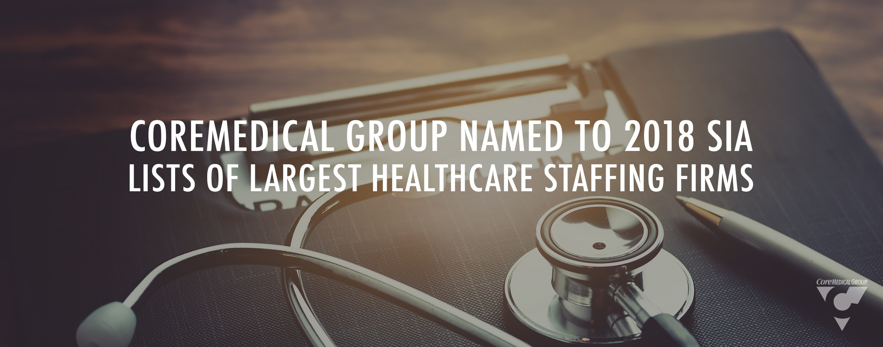 Core Medical Group Staffing Industry Analysts 2018