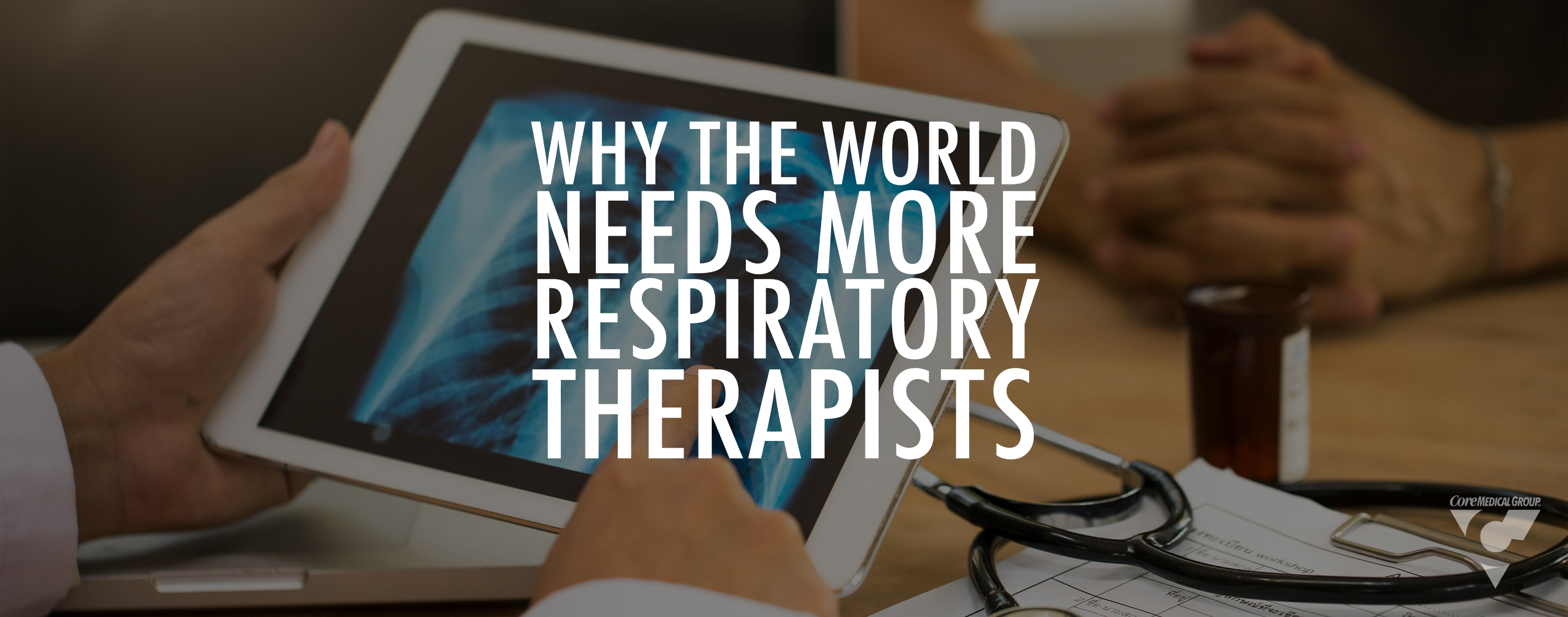 Why the World Needs More Respiratory Therapists