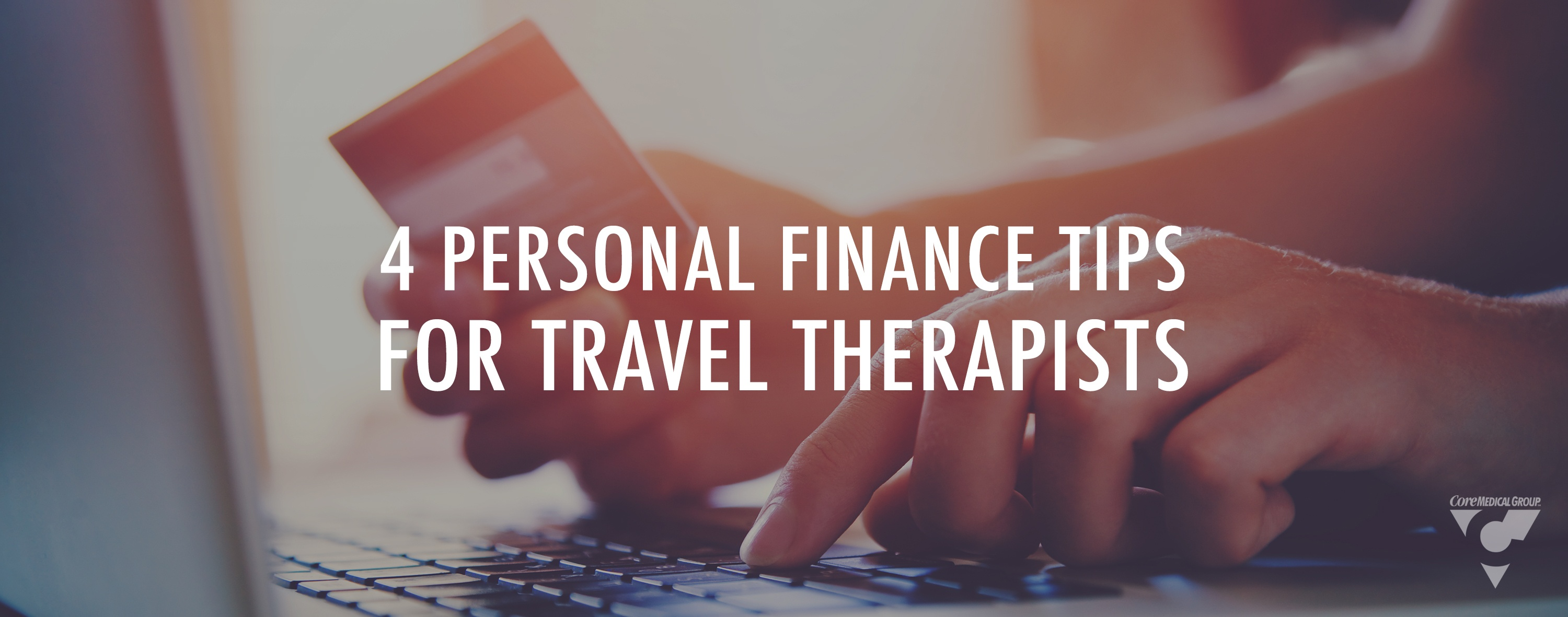 four personal finance tips for travel therapists money management