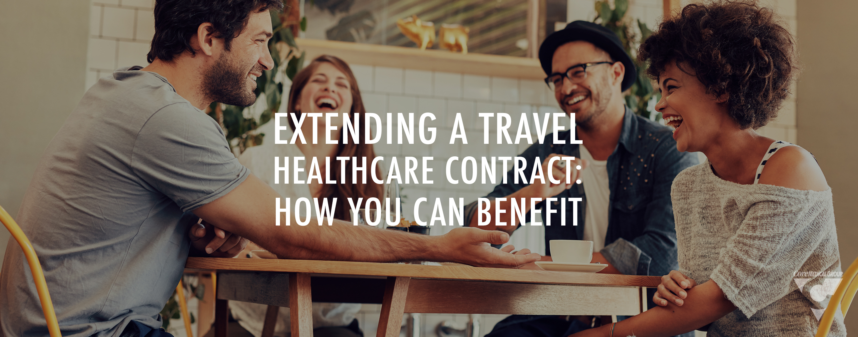 CMG_Blog_Featuredimages_Extending Travel Healthcare Contract_R1_Blog