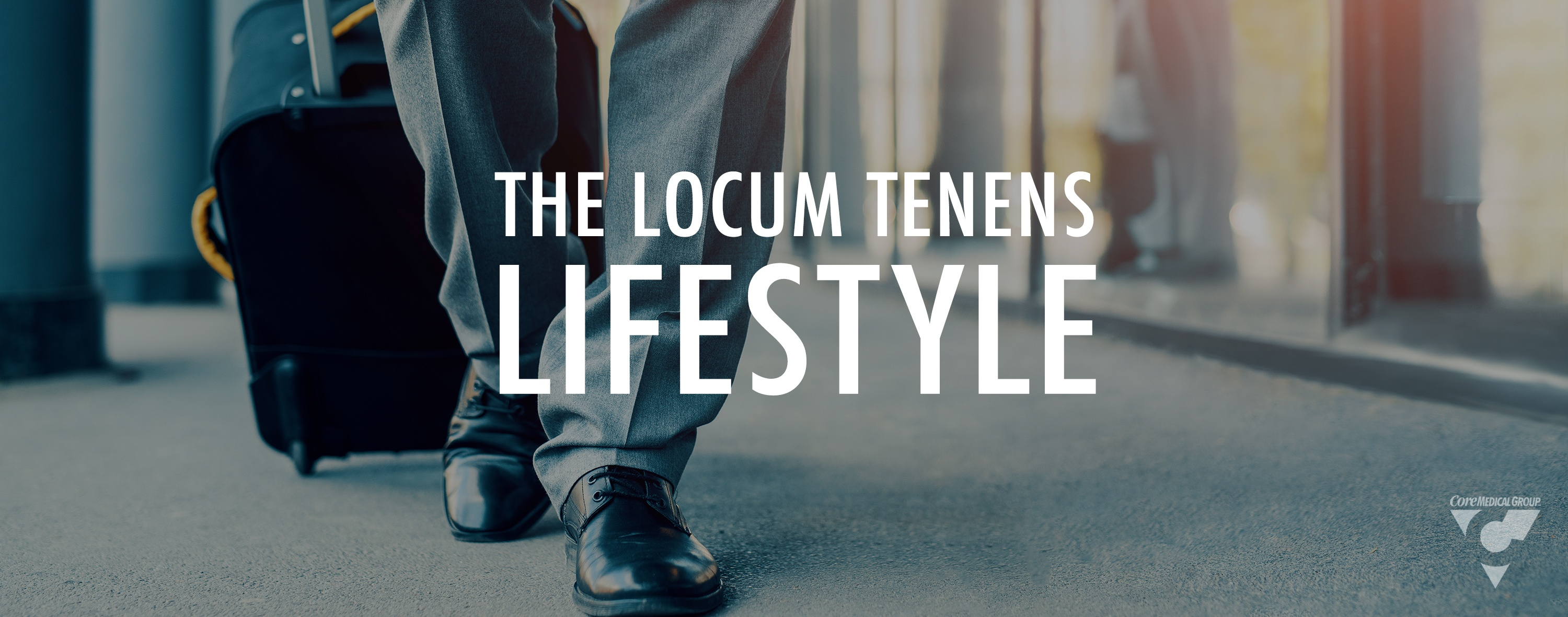 The_Locum_Tenens_Lifestyle_Blog_Featured_Image