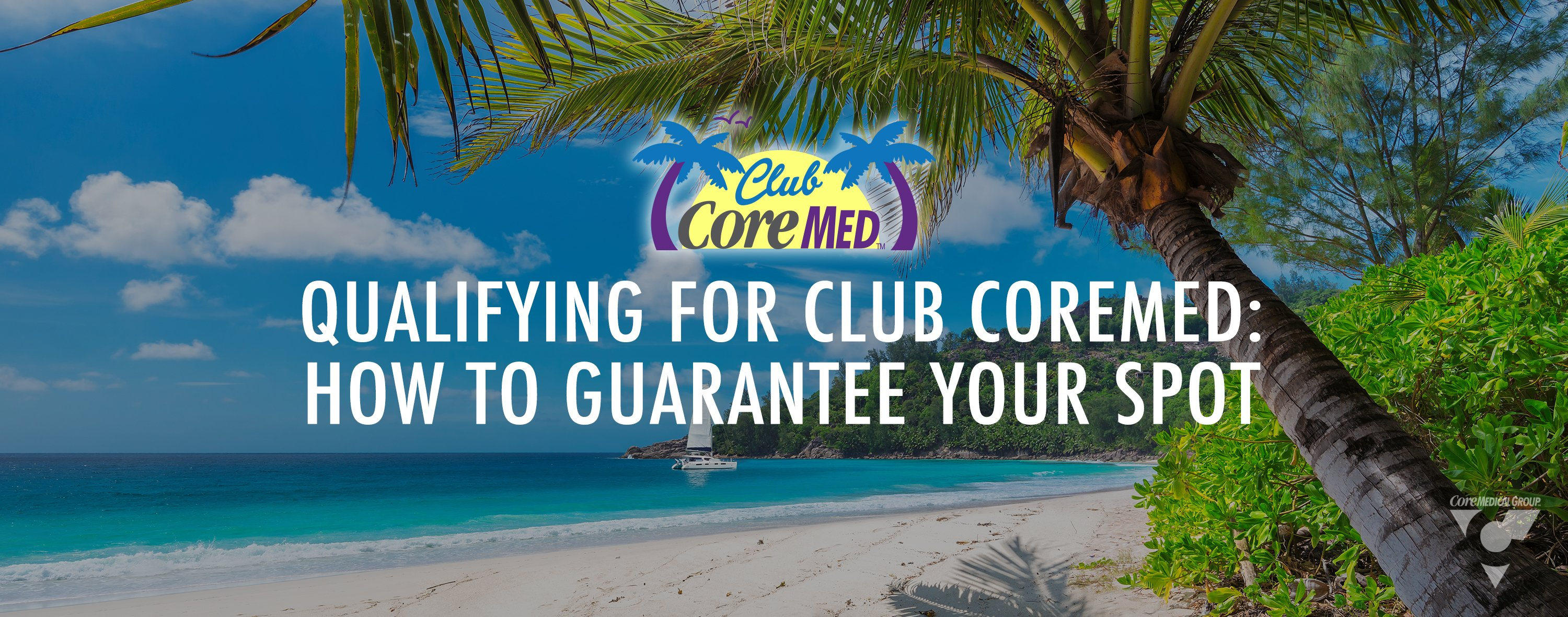 How to qualify for club core med