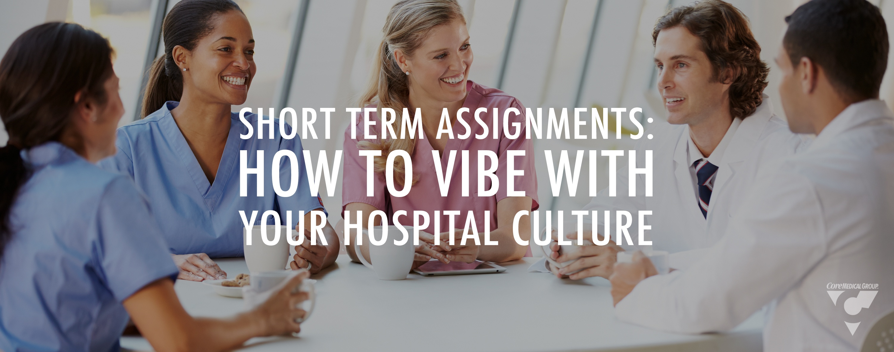 aort term asignments how to vibe with your hospital culture