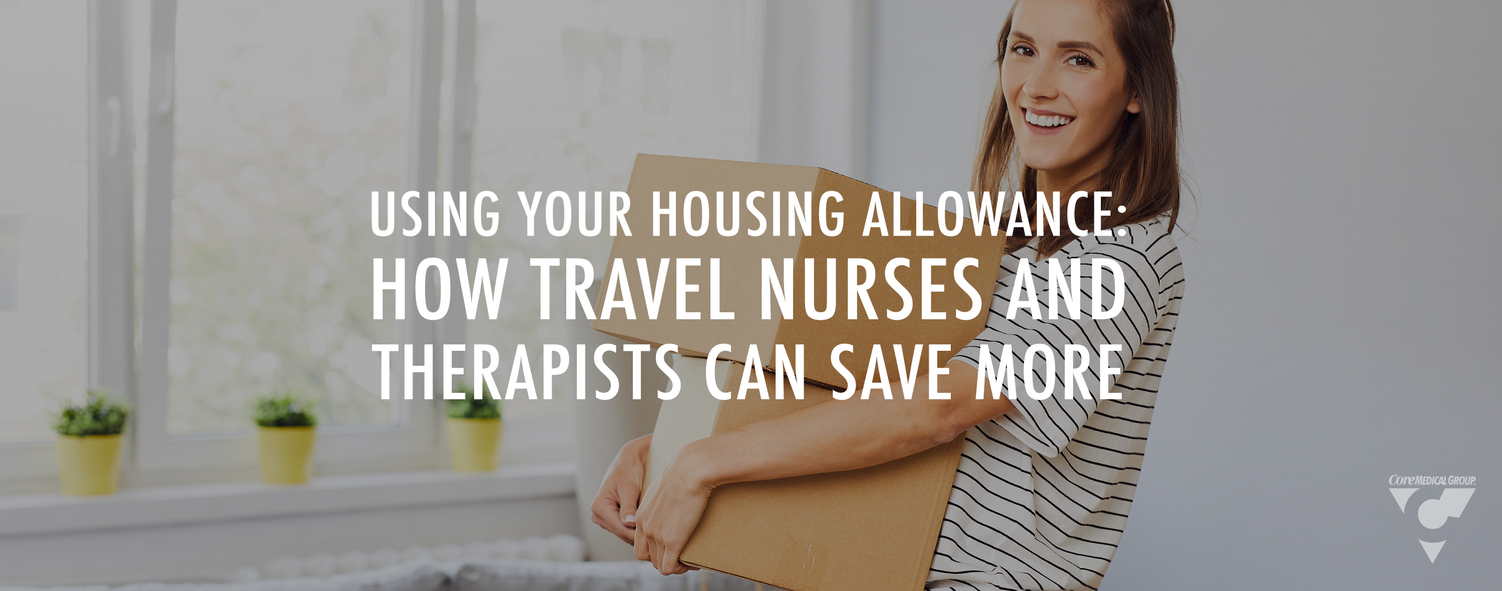 Travel Nurses and Therapists Save Money on Housing