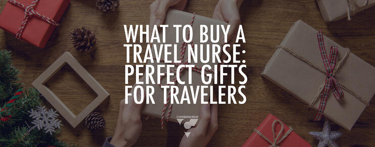 What to Buy a Travel Nurse: Perfect Gifts for Travelers