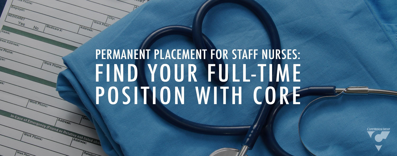 Permanent Placement for Staff Nurses