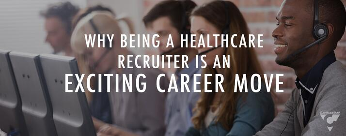 CMG_Blog_FeaturedImages_Why_Being_A_Healthcare_Recruiter_Is_An_Exciting_Career_Move_Blog_....jpg