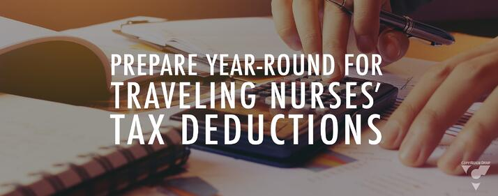 Prepare Year-Round for Traveling Nurses' Tax Deductions