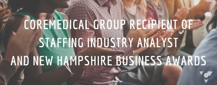 CoreMedical Group Recipient of Staffing Industry Analyst and New Hampshire Business Awards