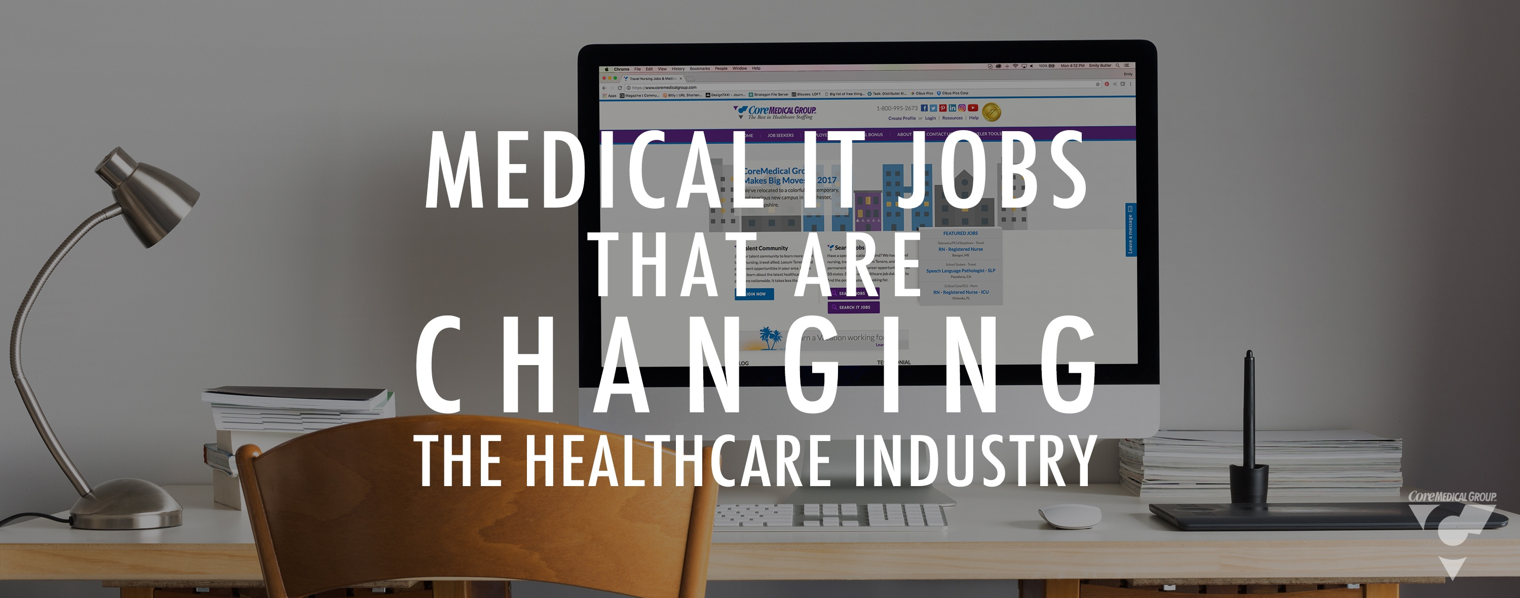 Medical IT Jobs That Are Changing the Healthcare Industry